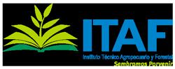 ITAF - INSTITUTOS TÉCNICOS, AGROPECUARIOS Y FORESTALES